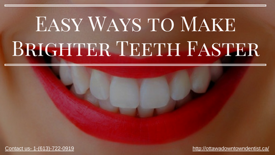 easy-ways-to-make-brighter-teeth-faster